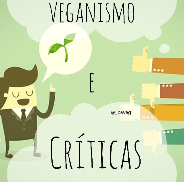 Veganismo e Críticas: como lidar?