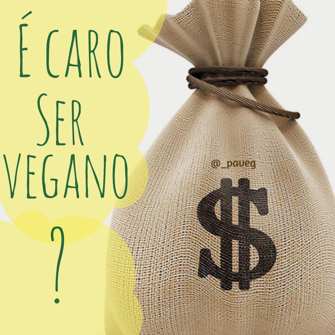 É Caro ser Vegano?