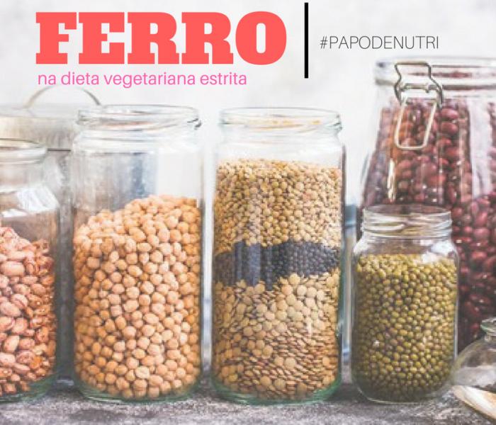 Ferro (Dieta Vegetariana Estrita)